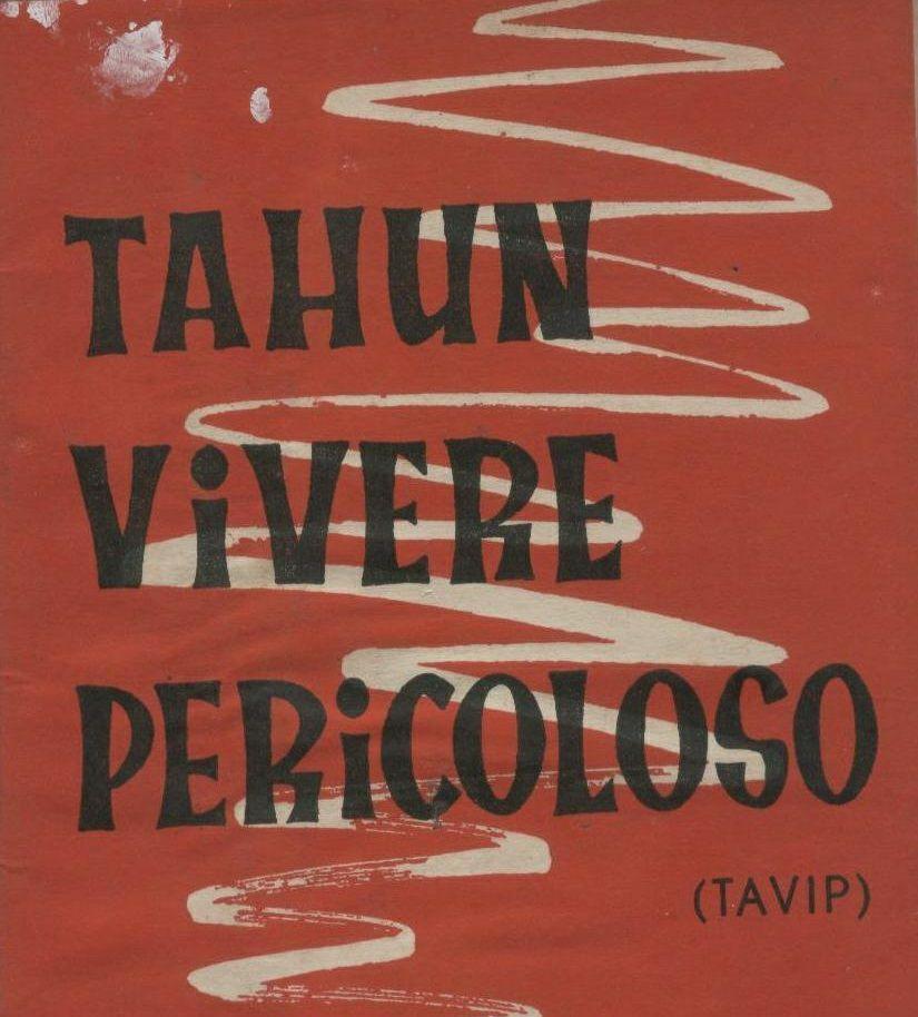 Tahun Politik Tahun Vivere Pericoloso