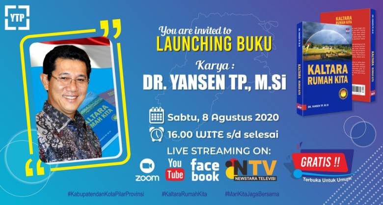 "Undangan Peluncuran Buku ""Kaltara Rumah Kita"" Karya Dr. Yansen TP"