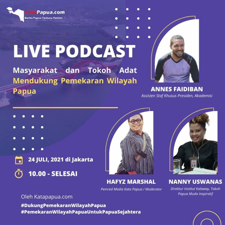 Live Podcast Kata Papua : Masyarakat dan Tokoh Muda Papua Mendukung Pemekaran Wilayah